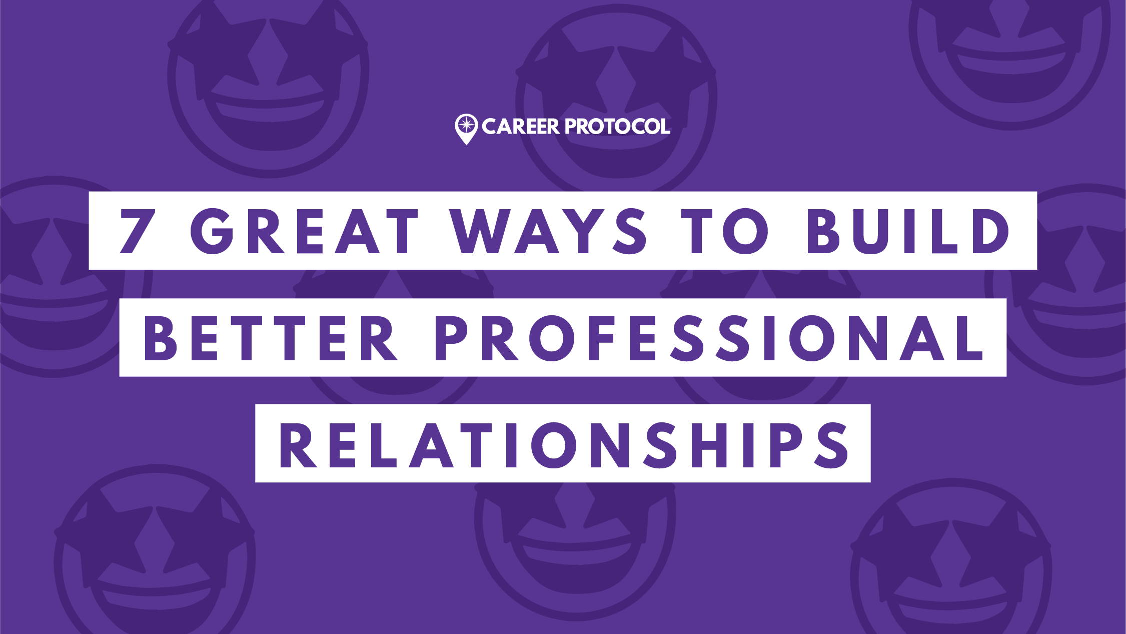BP - 7 great ways to improve professional friendships