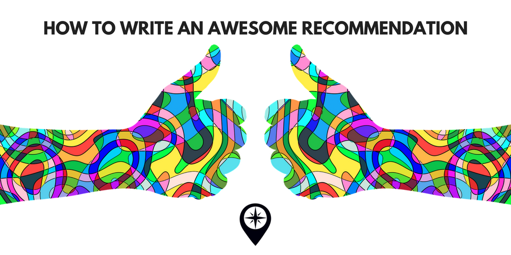 How to Write an Awesome Recommendation