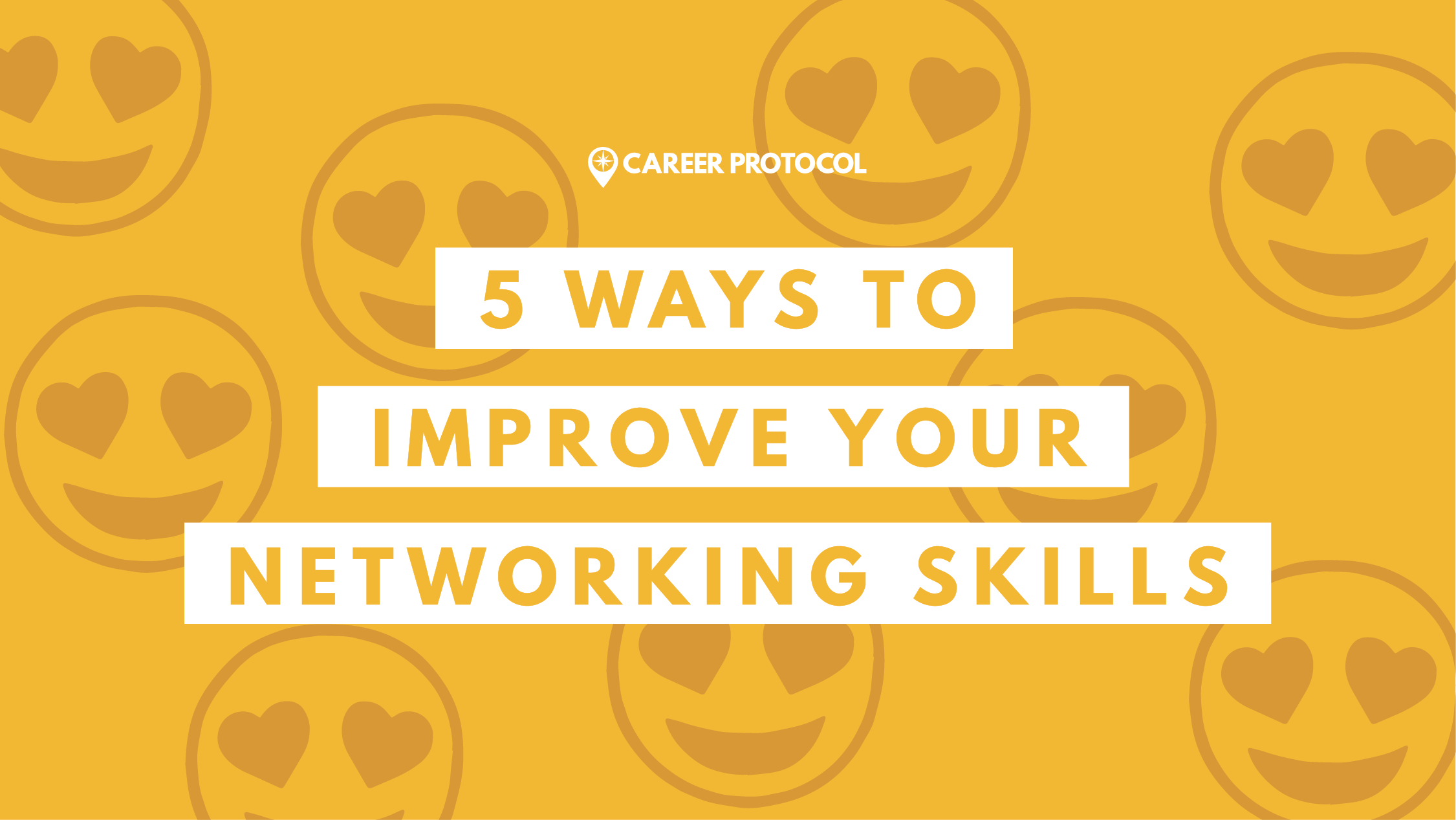 5 Easy Ways to Improve Your Professional Networking Skills
