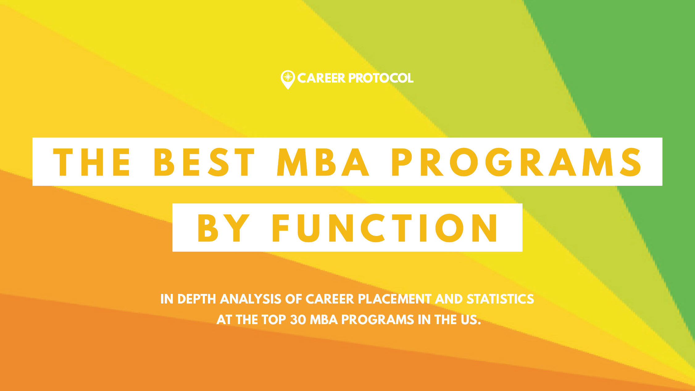 The Best MBA Programs by Function