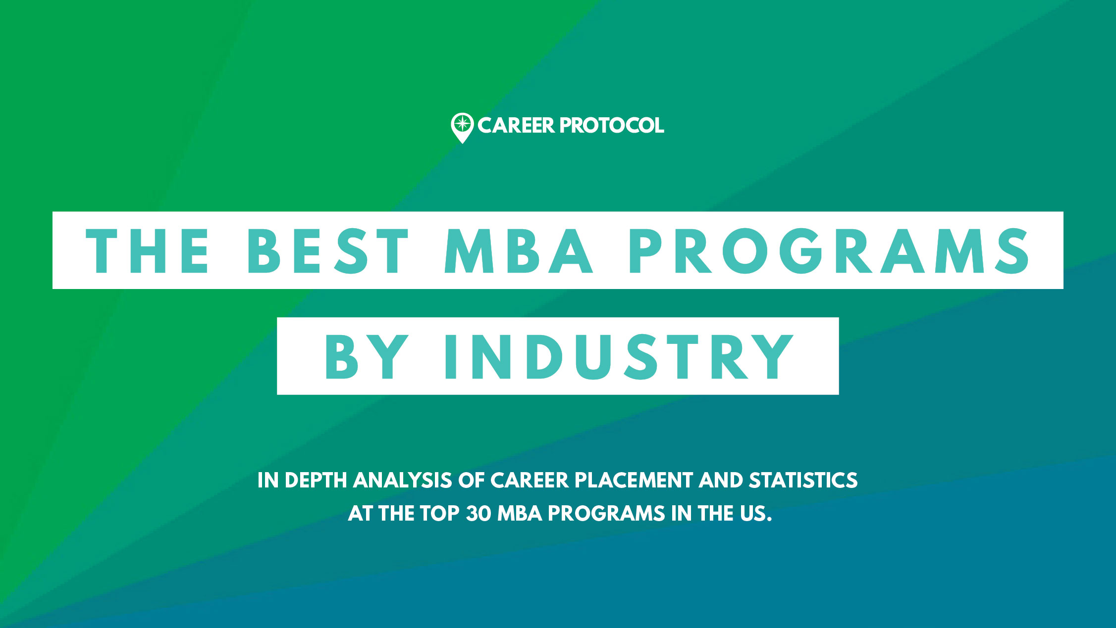 The Best MBA Programs by Industry