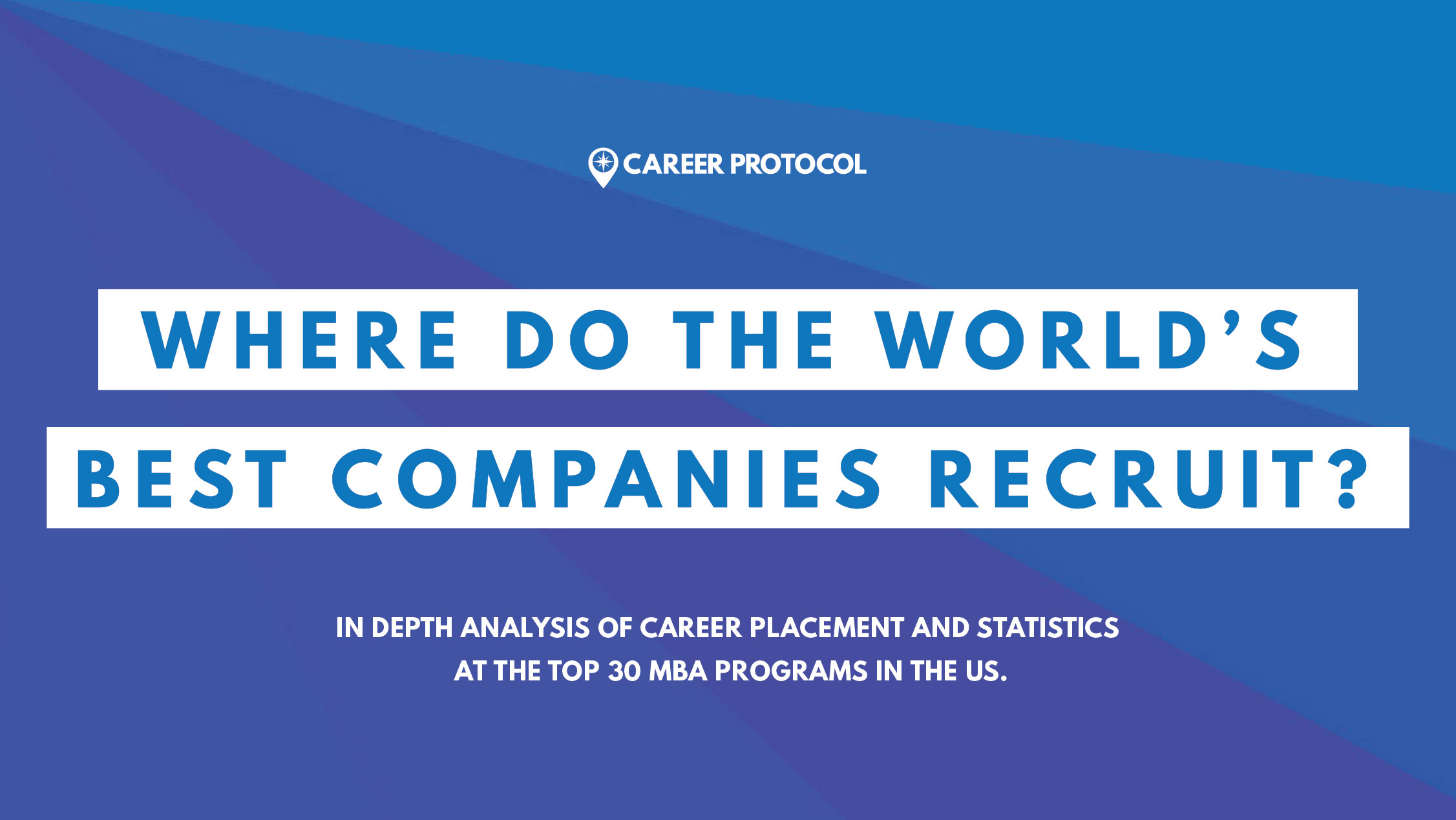 The World's Biggest Recruiters of Top MBA Talent